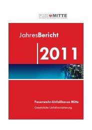 JahresBericht 2011 Feuerwehr-Unfallkasse Mitte - FUK-Mitte