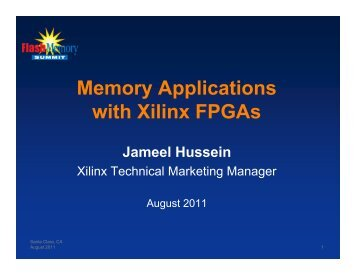 Memory Applications with Xilinx FPGAs - Flash Memory Summit
