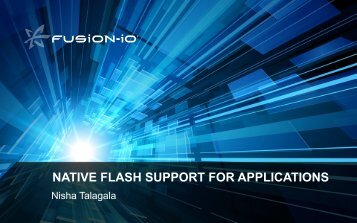 native flash support for applications - Flash Memory Summit