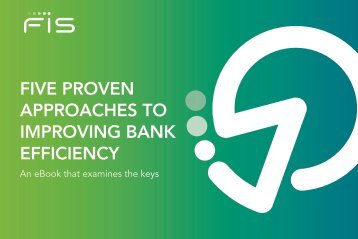 Five Proven Approaches to Improving Bank Efficiency - eBook - FIS