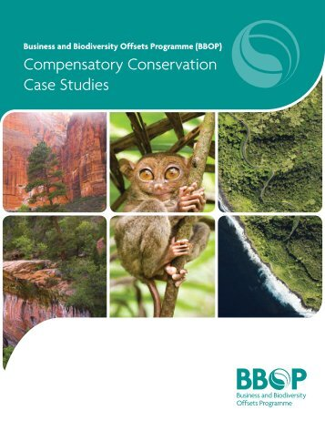 Compensatory Conservation Case Studies - Forest Trends