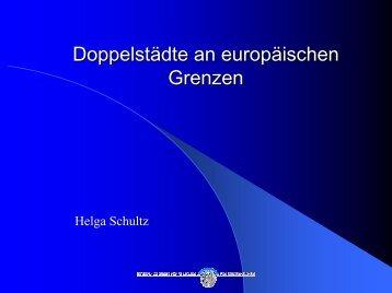 Doppelstädte an europäischen Grenzen - Europa im Fluss