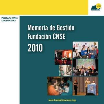 Memoria de Gestión 2010 - Fundación CNSE