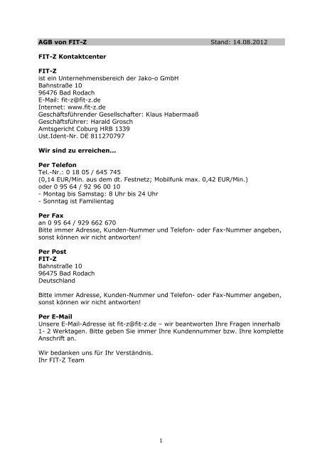 1 AGB von FIT-Z Stand: 14.08.2012 FIT-Z Kontaktcenter FIT-Z ist ein ...