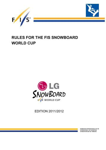 RULES FOR THE FIS SNOWBOARD WORLD CUP