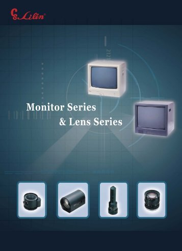 Monitor Series & Lens Series - Galaxy Control Systems
