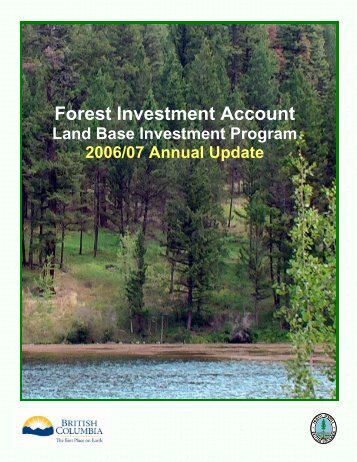 Forest Investment Account - Ministry of Forests, Lands and Natural ...