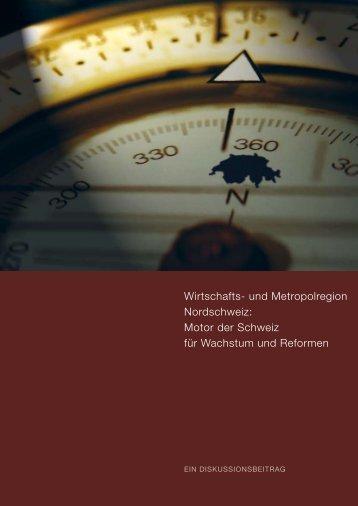 Wirtschafts- und Metropolregion Nordschweiz: Motor ... - fricktal24.ch