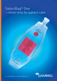 SelectBag® One —more time for patient care - Gambro