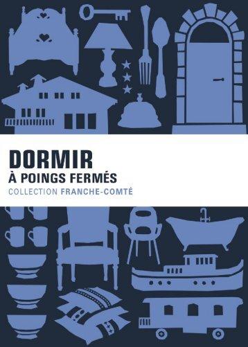 DORMIR... A poings fermés - Comité régional du tourisme de ...