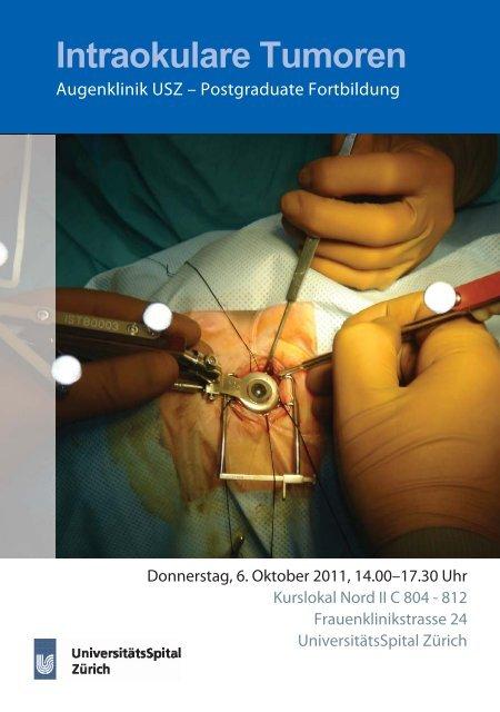 Intraokulare Tumoren - Fortbildung - UniversitätsSpital Zürich