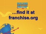 …find it at franchise.org - International Franchise Association