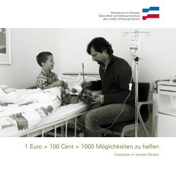 1 Euro = 100 Cent = 1000 Möglichkeiten zu helfen