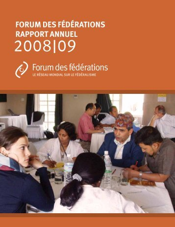 Rapport annuel 2008-2009 - Forum of Federations