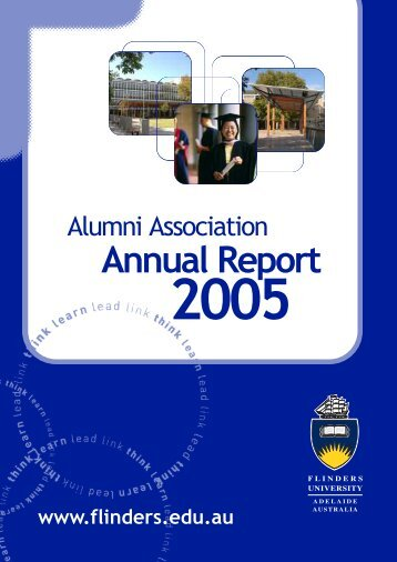 Alumni Association Annual Report 2005 - Flinders University