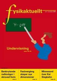 ysikaktuellt NR 4 • DECEMBER 2007 - Svenska Fysikersamfundet