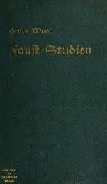 Faust-Studien, ein Beitrag zum Verständnis ... - Scholars Portal