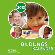 Bildungskalender 2013 - FRÖBEL - Kompetenz für Kinder