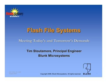 Blunk - Flash File Systems by Tim Stoutamore - Flash Memory Summit