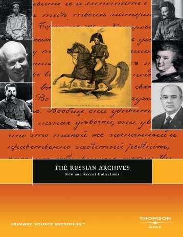 THE RUSSIAN ARCHIVES - Gale