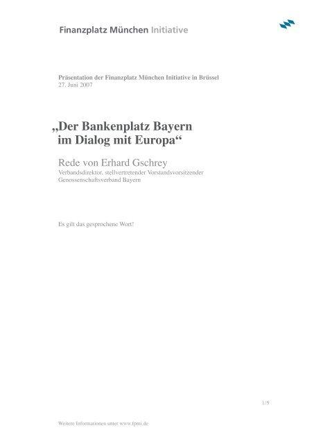 Rede von Erhard Gschrey - Finanzplatz München Initiative