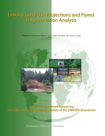 Linking Land-Use Projections and Forest Fragmentation Analysis ...