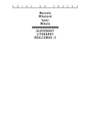 slovensk¯ literárny realizmus ii