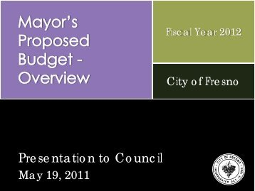 FY 2012 Budget Overview - City of Fresno