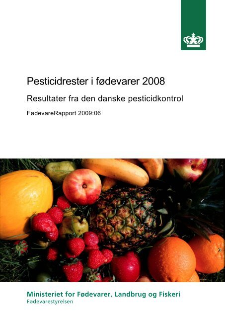 Pesticidrester i fødevarer 2008 - Fødevarestyrelsen