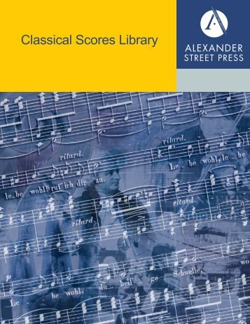 Classical Scores Library: Volume II - Alexander Street Press