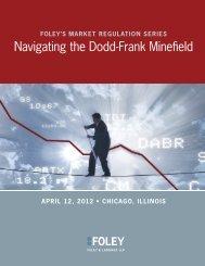 Navigating the Dodd-Frank Minefield - Foley & Lardner LLP