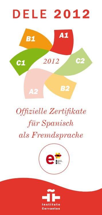 Offizielle Zertifikate für Spanisch als ... - Instituto Cervantes Bremen