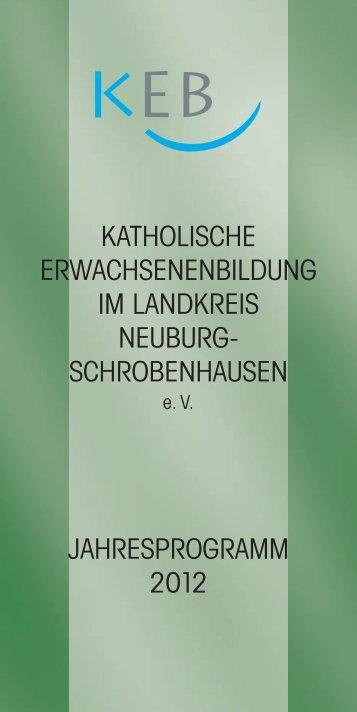 jährigen Bestehen - Katholische Erwachsenenbildung Neuburg ...