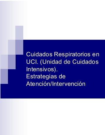 Cuidados Respiratorios en UCI. (Unidad de Cuidados Intensivos ...