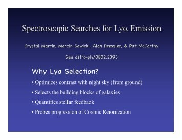 Spectroscopic Searches for Lyα Emission - First Galaxies