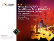 Xtrinsic Sensing Part 2: Freescale Android Sensor Driver and ...