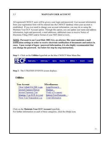 -1- 3.3 MAINTAIN USER ACCOUNT All registered CM/ECF users ...