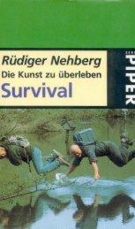 Survival-Die Kunst zu überleben