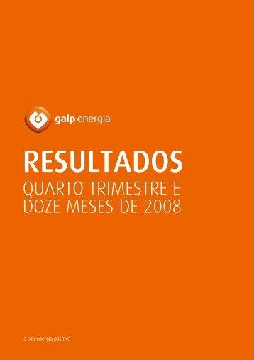 QUARTO TRIMESTRE E DOZE MESES DE 2008 - Galp Energia