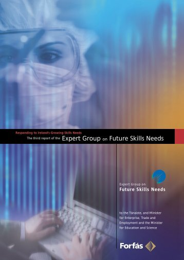 Third Report of the Expert Group on Future Skills Needs - Forfás