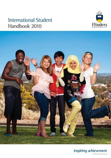International Student Handbook 2010 - Flinders University