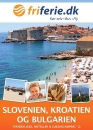 SLOVENIEN, KROATIEN OG BULGARIEN - fri ferie