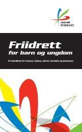Håndbok for barn og ungdom. Revidert mai 2013 - Friidrett.no