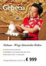 Sichuan - Wiege chinesischer Kultur - First Reisebüro