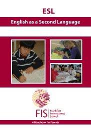 English as a Second Language - Frankfurt International School
