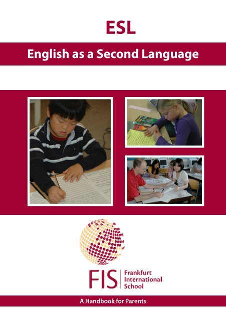 English as a Second Language - Frankfurt International School