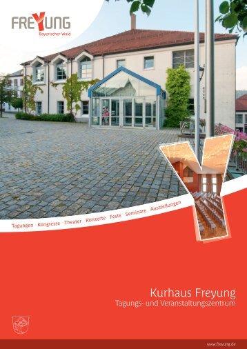 Kurhaus Freyung - Tagungs- und ... - Stadt Freyung