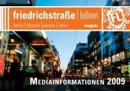 MEDIAINFORMATIONEN 2009 - Friedrichstrasse.de
