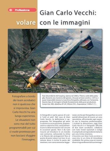 Gian Carlo Vecchi: volare con le immagini - Fotografia.it