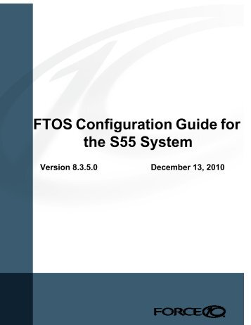 FTOS Configuration Guide for the S55 System - Force10 Networks